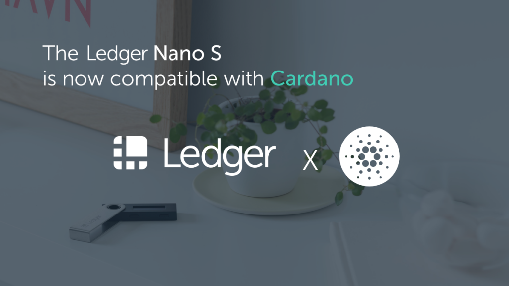 Cardano's ADA and Yoroi Wallet Now Fully Integrated with the Ledger Nano S