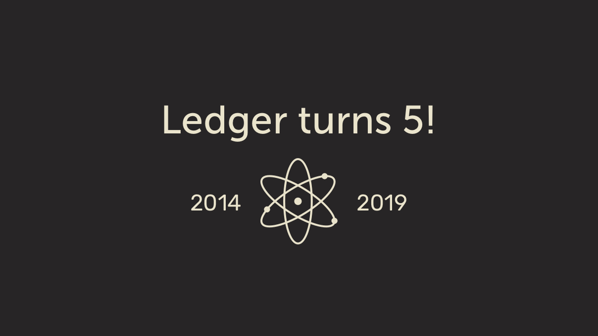 Celebrating 5 Years At Ledger — Then & Now