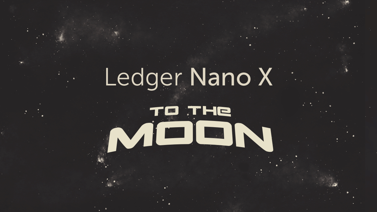 Ledger Nano X — To The Moon Limited Edition