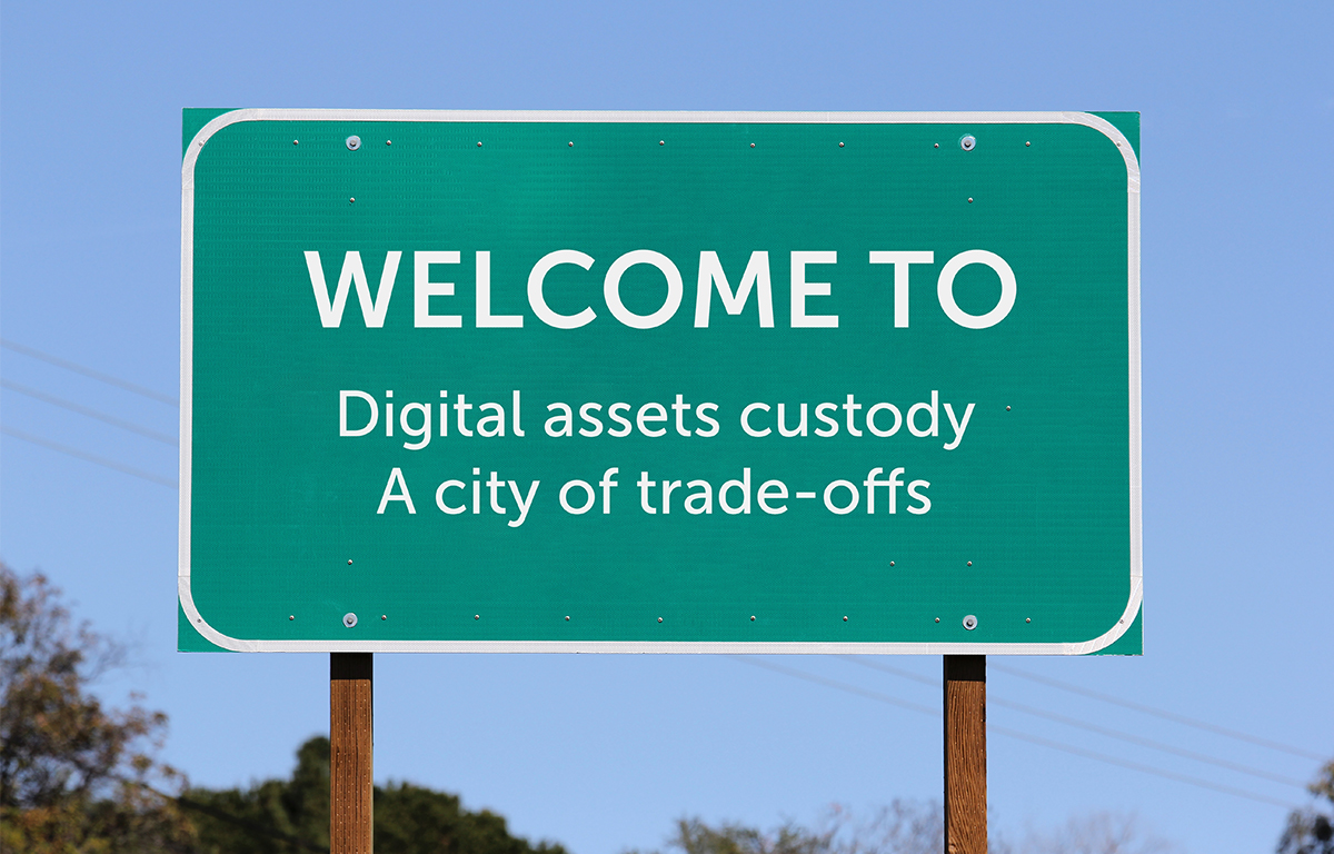 Welcome to Digital Asset Custody: a city of trade-offs