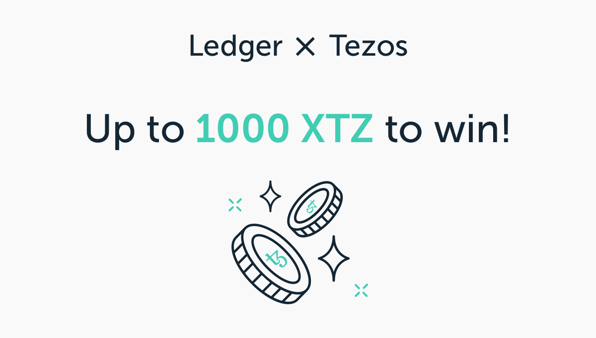 Your chance to win up to 1,000 XTZ!