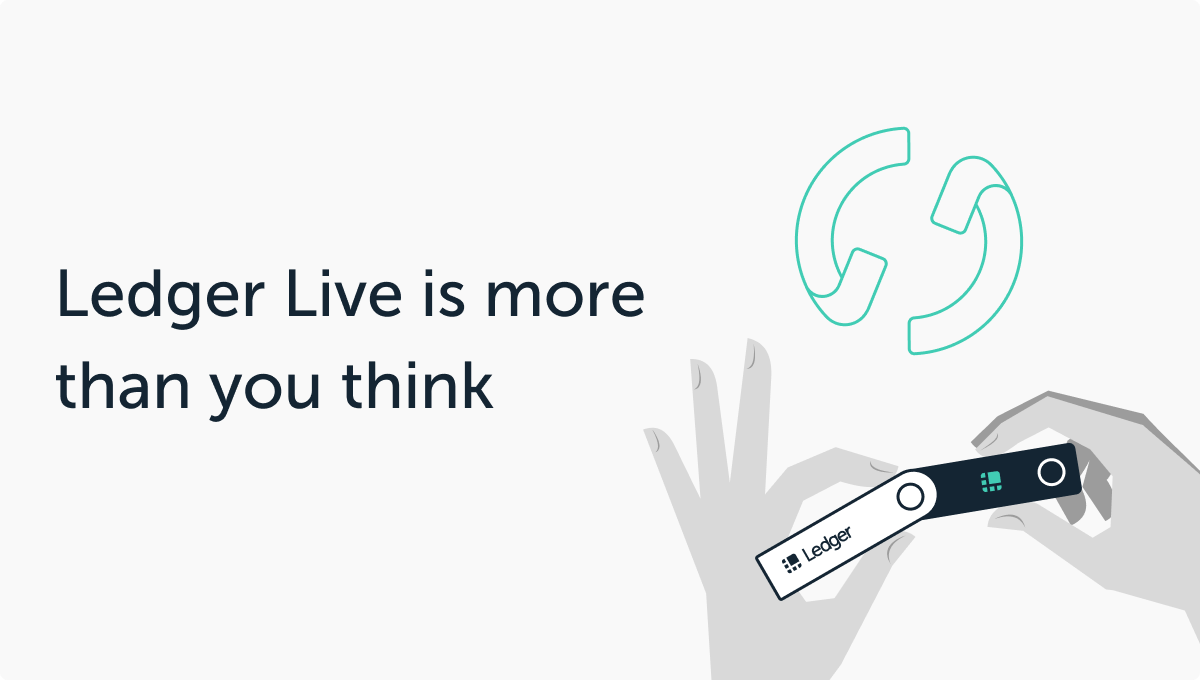 Ledger Live is More Than You Think