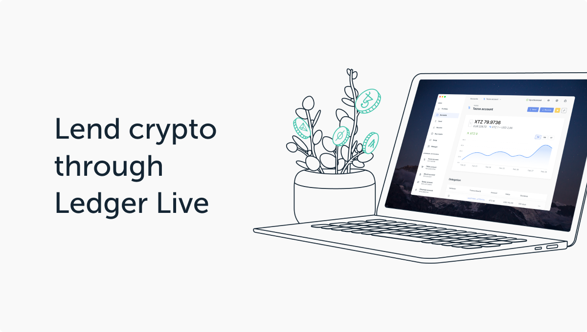 Lend directly through Ledger Live and our partner, Compound