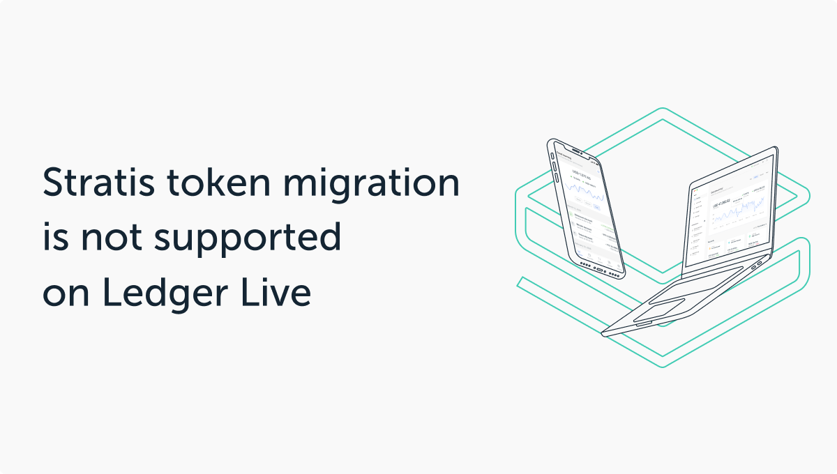 Stratis Token Migration: What it Means for Ledger Users