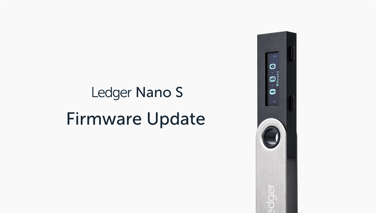 Ledger Nano S: New Firmware Version 2.0.0 Now Available!