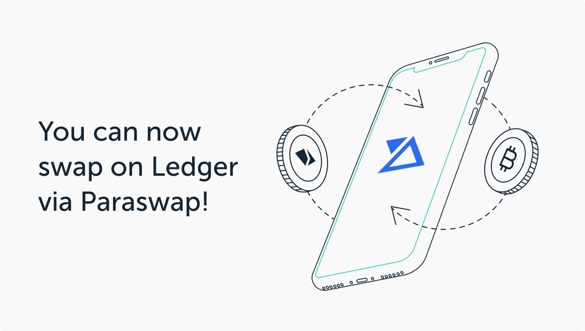 More Swapping Freedom:  ParaSwap in Ledger Live
